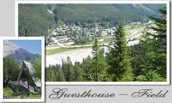 The Town of Field, British Columbia and the Old Church Guesthouse